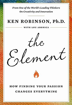 The Element, book by Sir Ken Robinson